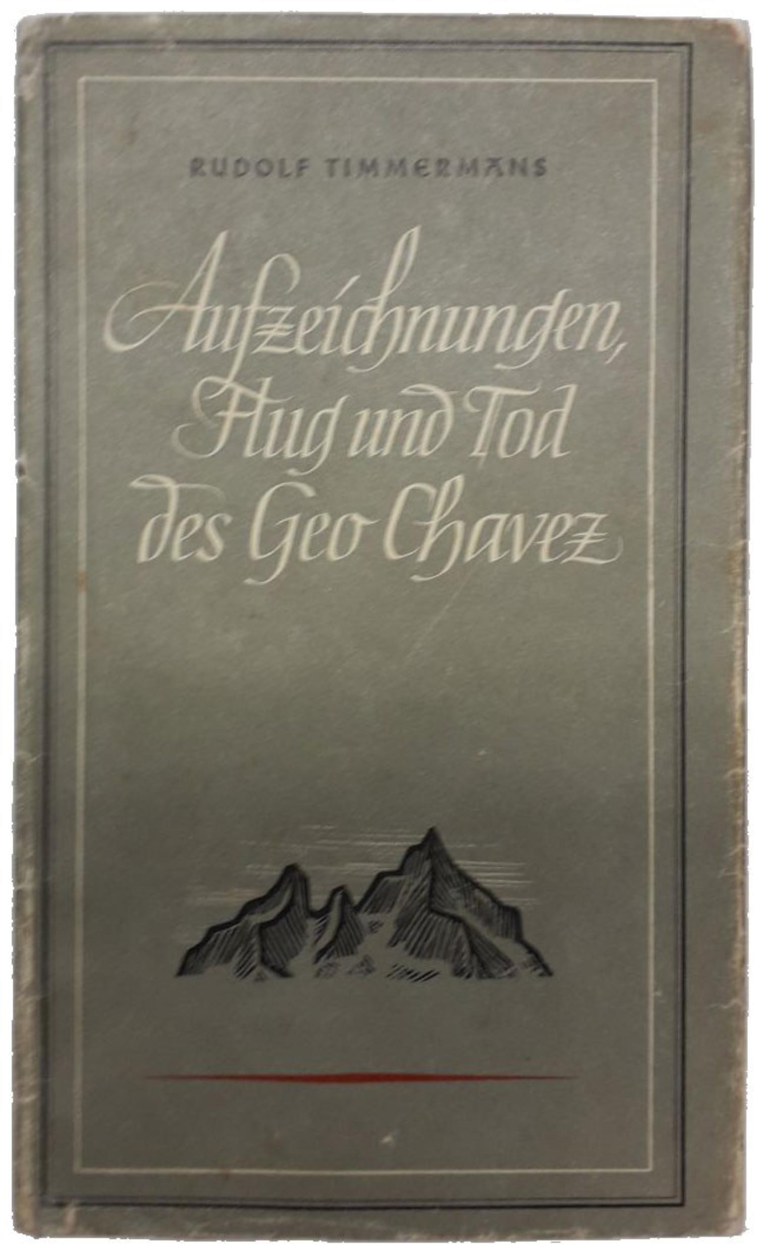 Buch Aufzeichnungen, Flug und Tod des Geo Chavez